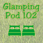 Glamping Pod 102